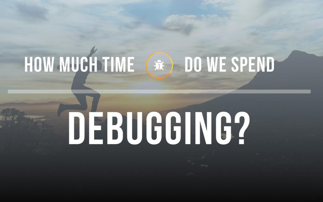 Debugging Takes Time